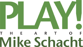 Play! The Art of Mike Schacht